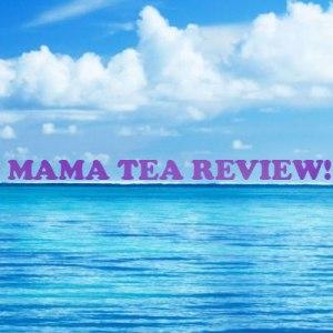 mama tea review - natural herbal tea
