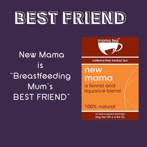 breastfeeding tea - breastfeeding-mum's-best-friend