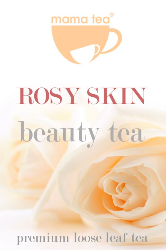 Rosy Skin | rooibos and rose tea | Mama Tea